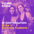 In Conversation: Future Rising with ELIZA x Patience Harding
