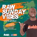 RAW SUNDAY VIBES EP4-RUBBO ENTERTAINER