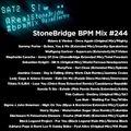 #244 StoneBridge BPM Mix