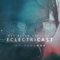 """PSY'AVIAH's """"EclectriCast"""" #008"""