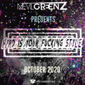 Hard Is Your F*cking Style - October 2020