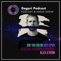 Alex O'rion -  Special Extended Episode 06 (Degori Podcast) Season 02
