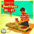 Boutique Hi - Fi #10 Feat. DJ Staff Only