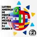 LATINO AMERICA DE FIESTA PT. 2