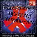 Bassexplosion Vol. 75 (Hardstyle & Harder)