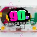 DJ Wild Bill's 90's Dance Super Mix!