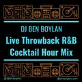 Live Throwback R&B Cocktail Hour Mix