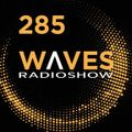 WAVES #285 - ELECTRO-HYBRIDS by SARAH BLUE - 21/6/20
