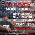 DJ Savoy Presents Snax 4- Our Live On HBRS 07 - 11 - 20