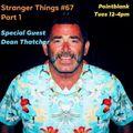 pointblank fm london stranger things show 67 guest mix dean thatcher