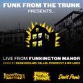 Live From Funkington Manor