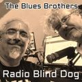 Blues Brothers Friday 11th December 2020 on Radio Blind Dog