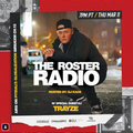 Trayze Guest Mix The Roster Radio 3-11-21 - SiriusXM Pitbull's Globalization Ch13 Hosted By DJ Kaos