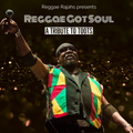 Reggae Rajahs Vol. 17 : Reggae Got Soul (A Tribute to Toots)