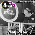 Paul Foster - 4 The Music Exclusive & Live - Soulful House - Out of the Park