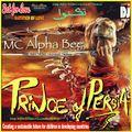 MC Alpha Bee — Prince of Persia (Afro-Tribal Tech) #198 #SetForLove