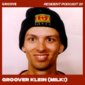 Groove Resident Podcast 19 - Groover Klein