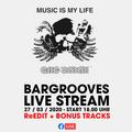 LIVE STREAM 27032020 BARGROOVES (ReEdit + Bonus Tracks)