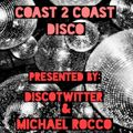 Coast 2 Coast Disco with Michael Rocco and #DiscoTwitter