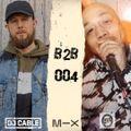 B2B 004 - Feat. DJ Complex (Deep Clarity)
