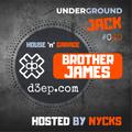 Underground JACK Show #40 | Brother James