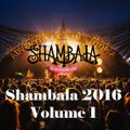 Shambala 2016:  A Musical Journey vol.1