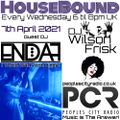HouseBound - 7th April 2021 .. Ft. Guest Dj/Producer Endaf (Turtle Wax Recordings)
