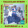 THAT'S SO COOL WITH TALLULAH SYRON 31.07.21