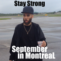 The Five Presents... September in Montreal Canada !!! Dedication to the World !!! Stay Strong !!!