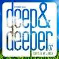 DEEP & DEEPER Vol.07 compiled by Llorca