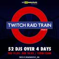 We Are Nightlife Twitch Raid Train 002 - World Asian Beats!!