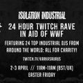 DJ Rexx Arkana - ISOLATION INDUSTRIAL - 24 HR EASTER RAVE (Unofficial Resistanz Party)