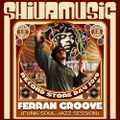 Ferran Groove Dj set at Shiva Music for Record Store Day 2019