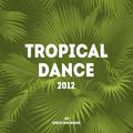 Tropical Dance 2012