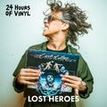 Lost Heroes - 24 Hours of vinyl (19th Edition)