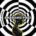 """Amapiano Vibez"""