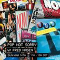 Pop Not Sorry with Fred Nasen at We are Various | 14-03-21