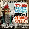 FInders Keepers Radio Show - Christmas Special Part Three