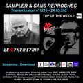 Sampler & Sans Reproches n°1218 – 24.05.2021 ( TOP OF THE WEEK LEAETHER STRIP «Back To Industry»)