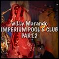 wiLLy Marando - Imperium Pool & Club live mix 09.02.2019 Part.2