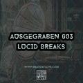 Ausgegraben 003   Lucid Breaks (LB)