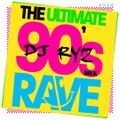 Dj Ryz Ultimate 90's Rave Mix