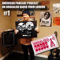 American Pancake on Boogaloo Radio #1