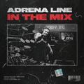 Adrena Line - In The Mix: April 2021