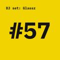 grit #57: dj set by Glassz
