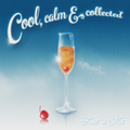 Cool, Calm & Collected ~ #11 Fruit'n'Nut