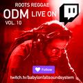 ODM Live on Twitch Vol 10