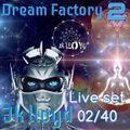Jk Lloyd Live Set [02/40 Second Season] @ 'Dream Factory' 'Rmin' sept 13 - 2018