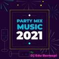 Party Mix Año Nuevo 2021 by Dj Edu Berrospi