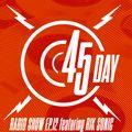 45 Day Radio Show Ep.12 feat Rik Sonic